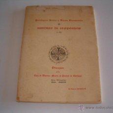 Libros de segunda mano: PRIVILEGIOS REALES Y VIAJOS DOCUMENTOS III. SANTIAGO DE COMPOSTELA. I-XI. RM69642. . Lote 49787012
