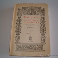 Libros de segunda mano: PASCUAL DE GAYANGOS (DIR.). LIBROS DE CABALLERÍAS I. RM69646. . Lote 49787354