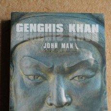 Libros de segunda mano: GENGHIS KHAN. VIDA, MUERTE Y RESURRECCIÓN. MAN (JOHN) MADRID, OBERON, 2006.. Lote 49791084