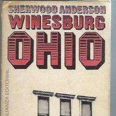 Libros de segunda mano: SHERWOOD ADERSON, WINESBURG OHIO, ALIANZA EDITORIAL MADRID 1968, 255 PÁGS, RÚSTICA, 14 POR 19CM. Lote 49792517