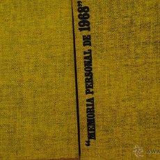 Libros de segunda mano: MEMORIA PERSONAL DE 1968, SILVINO ELÓRQUIZ, DIFUSORA INTERNACIONAL BARCELONA 1969, CON ESTUCHE. Lote 49839237