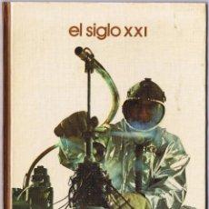Libros de segunda mano - EL SIGLO XXI - 1973 - 49842201