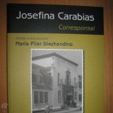 Libros de segunda mano: JOSEFINA CARABIAS. CORRESPONSAL. (HISTORIA DEL PERIODISMO). Lote 49853660