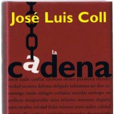 Libri di seconda mano: JOSE LUIS COLL - LA CADENA - HUMOR - 1996. Lote 49857975