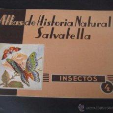 Libros de segunda mano: INSECTOS ATLAS DE HISTORIA NATURAL. SAVATELLA 1ª EDICION 1949. Lote 49879692