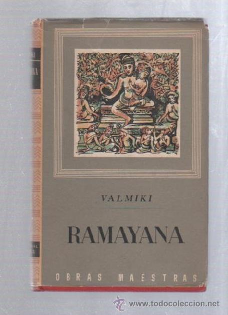 RAMAYANA POR VALMIKI. OBRAS MAESTRAS DE EDITORIAL IBERIA. 1959. (Libros de Segunda Mano - Pensamiento - Otros)