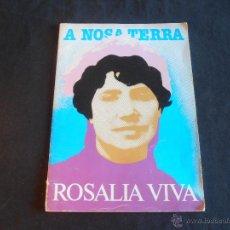 Libros de segunda mano: A NOSA TERRA, ROSALIA VIVA. Lote 49900913