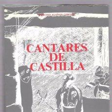 Libros de segunda mano: CANTARES DE CASTILLA. NARCISO ALONSO CORTÉS. INSTITUTO CULTURAL SIMANCAS VALLADOLID 1982.. Lote 49901781