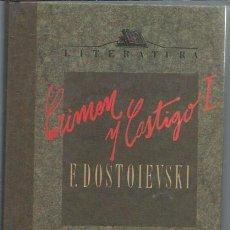 Libros de segunda mano: CRIMEN Y CASTIGO, FIODOR DOSTOIEVSKI, ORBIS FABBRI BARCELONA 1990, TRADUCCIÓN CEDIDA POR AGUILAR. Lote 49909189