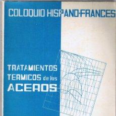 Libros de segunda mano - TRATAMIENTOS TERMICOS DE LOS ACEROS - 1965 - 49921749