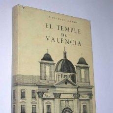 Libros de segunda mano: EL TEMPLE DE VALENCIA. JESÚS FAUS LOZANO. VALENCIA, 1981. ARQUITECTURA. Lote 49924762