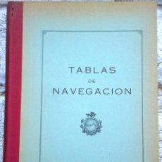 Libros de segunda mano: LIBRO TABLAS DE NAVEGACIÓN. Lote 49945929