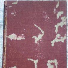 Libros de segunda mano: LIBRO LUBRICACIÓN RACIONAL AÑO 1947. Lote 49946137