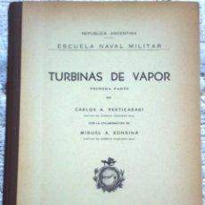 Libros de segunda mano: LIBRO TURBINAS DE VAPOR PARTE 1 AÑO 1949. Lote 49946358
