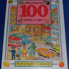 Libros de segunda mano: MIS PRIMERAS 200 PALABRAS EN INGLES - EDITORIAL MOLINO (1992). Lote 49950720