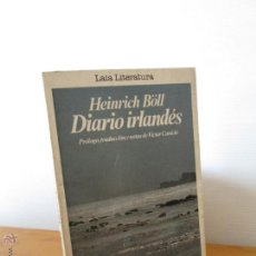 Libros de segunda mano: HEINRICH BOLL. DIARIO IRLANDES. ED. LAIA LITERATURA.. Lote 49968168