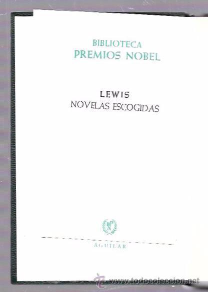 SINCLAIR LEWIS. NOVELAS ESCOGIDAS. AGUILAR. 1967. (Libros de Segunda Mano (posteriores a 1936) - Literatura - Otros)