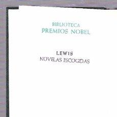Libros de segunda mano: SINCLAIR LEWIS. NOVELAS ESCOGIDAS. AGUILAR. 1967.. Lote 49970921