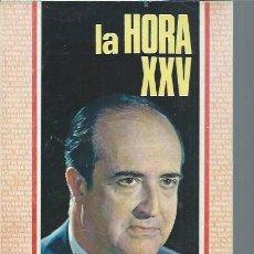 Libros de segunda mano: LYE LA HORA XXV AL SERVICIO MÉDICO, Nº 178 MARZO 1972, 5 NOVELAS MÁS SECCIONES FIJAS. Lote 49977250
