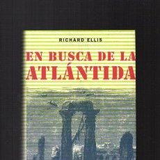 Libros de segunda mano - EN BUSCA DE LA ATLÁNTIDA - RICHARD ELLIS - CÍRCULO DE LECTORES 2000 - 49999252