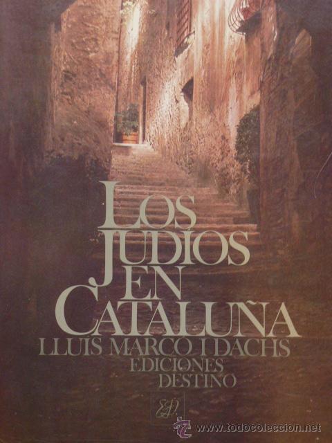 los judíos en cataluña. lluís marco i dachs (e - Comprar en ...
