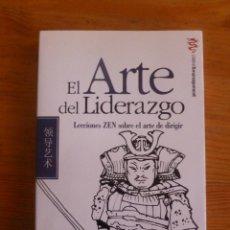 Libros de segunda mano: EL ARTE DEL LIDERAZGO. LECCIONES ZEN ARTE DE DIRIGIR. THOMAS CLEARY. ED. EDAF 2008 174 PAG. Lote 50030870