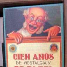 Libros de segunda mano: CIEN AÑOS DE NOSTALGIA Y DE PAPEL - COLECCIONISMO - CATALOGO MUY ILUSTRADO. Lote 50034338