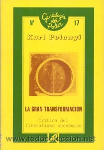 Resultado de imagen de karl polanyi la gran transformación