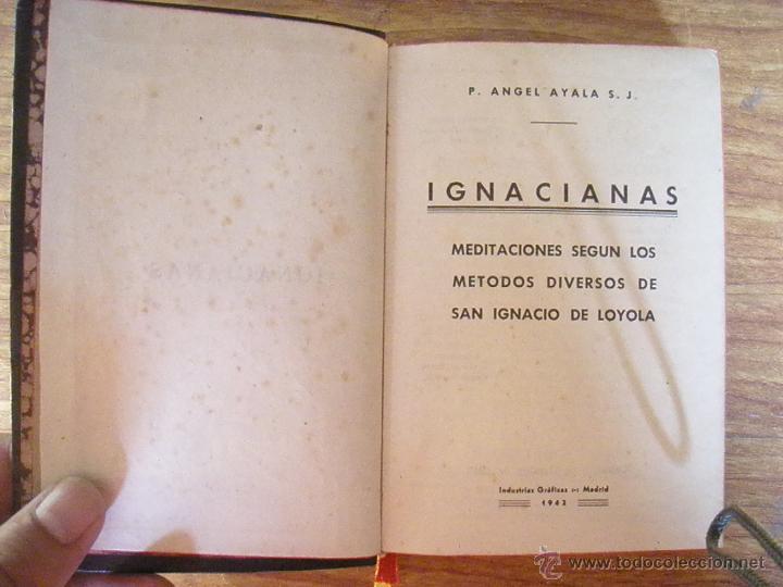 Libros de segunda mano: LIBRO IGNACIANAS 1942 TAPAS DE PIEL P.ANGEL AYALA - Foto 2 - 50040350