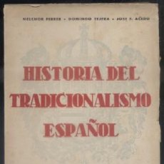 Libros de segunda mano: HISTORIA DEL TRADICIONALISMO ESPAÑOL. TOMO III A-CAR-0105. Lote 50049497