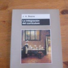 Libros de segunda mano: LA INTEGRACION DEL CURRICULUM. J.A. BEANE. ED.MORATA 2005 149 PAG. Lote 50067911