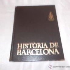Libros de segunda mano: HISTÒRIA DE BARCELONA TOMO I. Lote 50070237