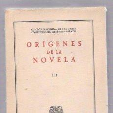 Libros de segunda mano: ORÍGENES DE LA NOVELA. TOMO III. SANTANDER, ALDUS, S.A. 1954. Lote 50081462
