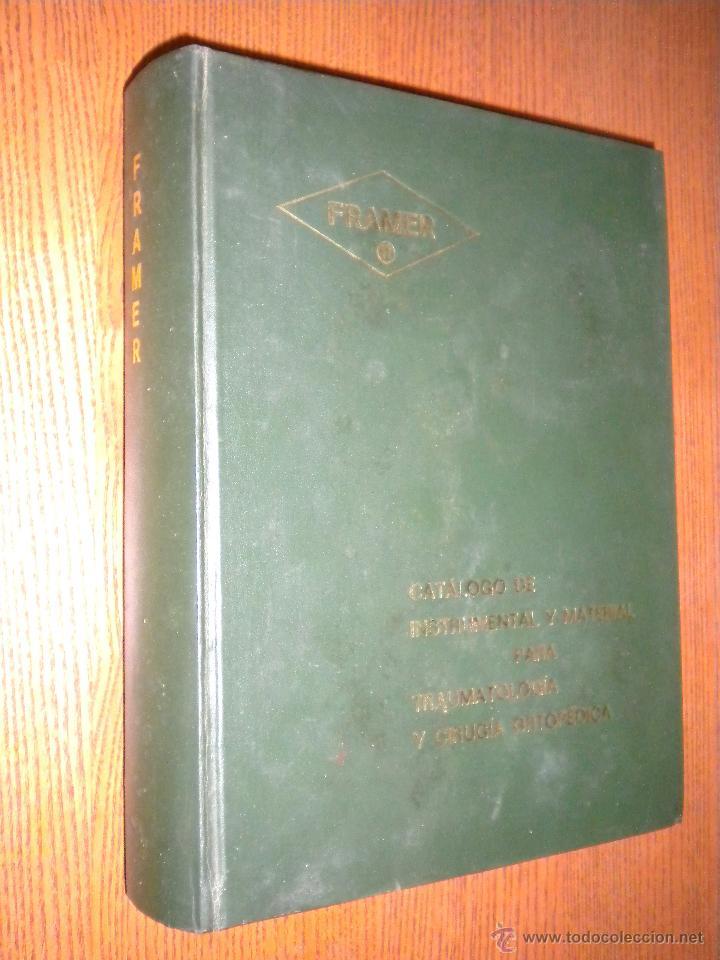 CATALOGO DE INSTRUMENTAL Y MATERIAL PARA TRAUMATOLOGIA Y CIRUGIA ORTOPEDICA / MANUEL FRAGA MERA. (Libros de Segunda Mano - Ciencias, Manuales y Oficios - Otros)