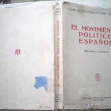 Libros de segunda mano: LIBRO EL MOVIMIENTO POLÍTICO ESPAÑOL 1952 RAIMUNDO FERNÁNDEZ CUESTA DISCURSOS Y ESCRITOS FALANGE. Lote 50091769