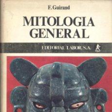 Libros de segunda mano: F. GUIRAND. MITOLOGÍA GENERAL. BARCELONA, 1965.. Lote 50087121
