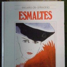 Libri di seconda mano: MANUALIDADES. ESCUELA DE ARTESANIA. ESMALTES. QUORUM. Lote 50123792