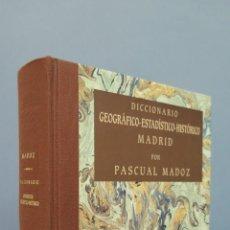 Libros de segunda mano: DICCIONARIO GEOGRAFICO-ESTADISTICO-HISTORICO. MADRID. MADOZ. Lote 50126171