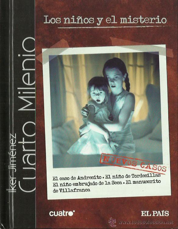 0017316 LOS NIÑOS Y EL MISTERIO / IKER JIMÉNEZ (Libros de Segunda Mano - Parapsicología y Esoterismo - Otros)