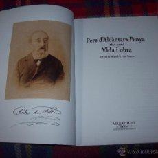 Libros de segunda mano - PERE D'ALCÀNTARA PENYA( 1823-1906).VIDA I OBRA.MIQUEL S.FONT POQUET.MIQUEL FONT,EDITOR.ÚNIC EN TC. - 50129523