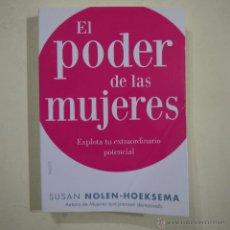 Libros de segunda mano: EL PODER DE LAS MUJERES. EXPLORA TU EXTRAORDINARIO POTENCIAL - SUSAN NOLEN-HOEKSEMA - PAIDOS - 2012. Lote 50134463