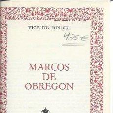 Libros de segunda mano: MARCOS DE OBREGÓN, VICENTE ESPINEL, CÍRCULO DE AMIGOS DE LA HISTORIA, EDS. FERNI GÉNEVE 1974. Lote 50143399