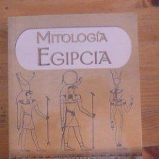 Libros de segunda mano: MITOLOGIA EGIPCIA. ED. ALBOR 2010 220PAG. Lote 50163156