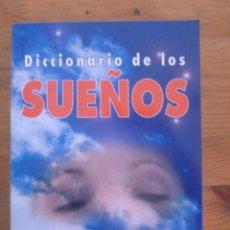 Libros de segunda mano: DICCIONARIO DE LOS SUEÑOS. ED. ALBOR. 2009 297 PAG. Lote 50163171