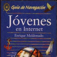 Libros de segunda mano: GUIA DE NAVEGACION JOVENES EN INTERNET ED ANAYA --------(REF M1 E4). Lote 50175046