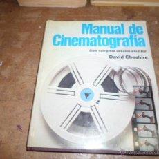 Libros de segunda mano: DAVID CHESHIRE, MANUAL DE CINEMATOGRAFIA, ED. BLUME. Lote 50178169