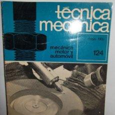 Libros de segunda mano: TÉCNICA MECÁNICA ·· MECÁNICA MOTOR Y AUTOMOVIL ·· Nº 124 ··· MAYO 1969 .. Lote 50211491