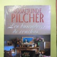 Libros de segunda mano: LOS BUSCADORES DE CONCHAS. PILCHER. Lote 155964662