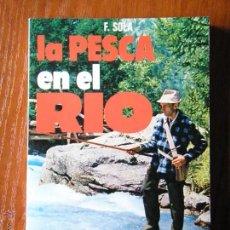Libros de segunda mano: LIBRO LA PESCA EN EL RIO EDITORIAL VECCHI. Lote 50218915