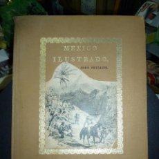 Libros de segunda mano: MEXICO ILUSTRADO POR JOHN PHILLIPS EDITORIAL DEL VALLE DE MEXICO 1972. Lote 50230966